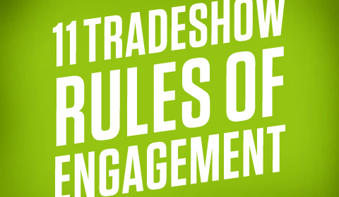 Trade Show Rules of Engagement