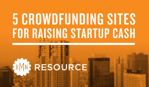 Crowdfunding Sites For Raising Startup Cash