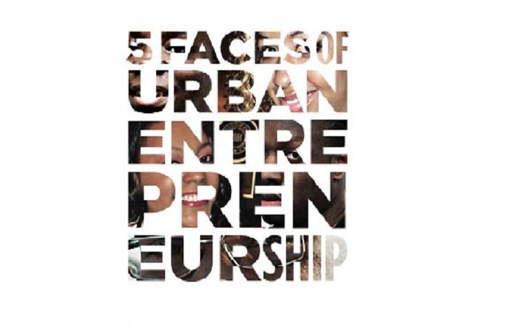 5 Faces Of Urban Entrepreneurship