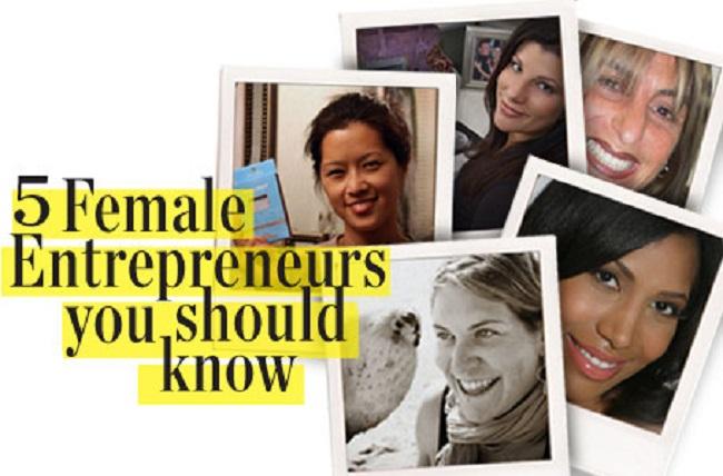 5 Female Entrepreneurs You Should Know