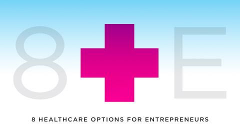 8 Healthcare Options For Entrepreneurs
