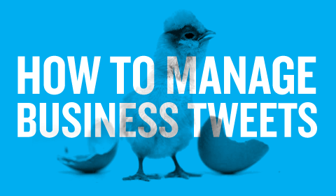 How To Manage Business Tweets