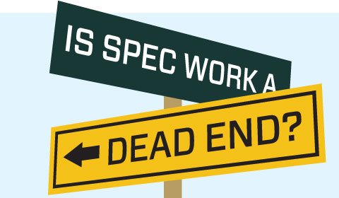 Is Spec Work A Dead End