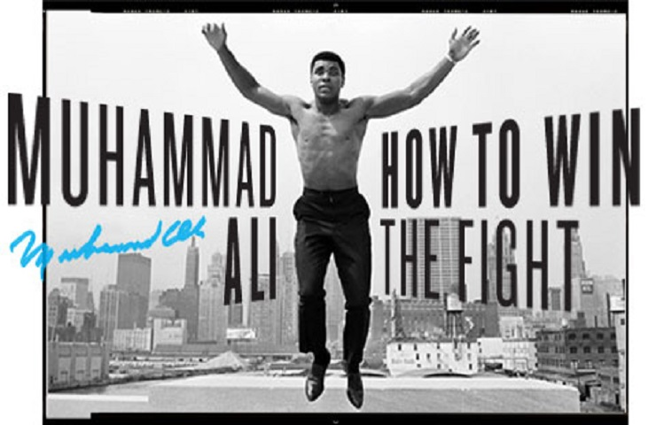 Muhammad Ali - How To Win The Fight