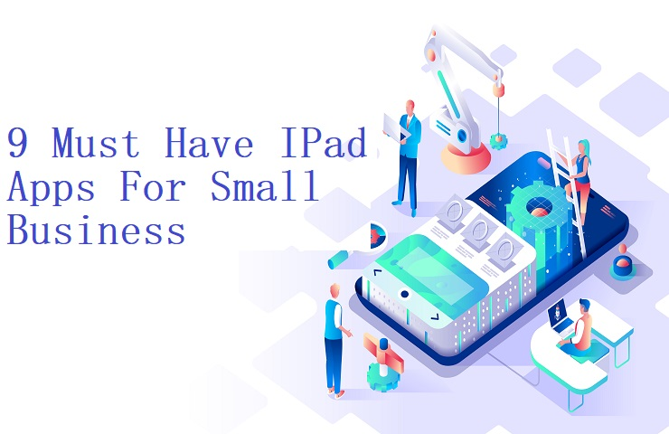 Must Have IPad Apps For Small Business