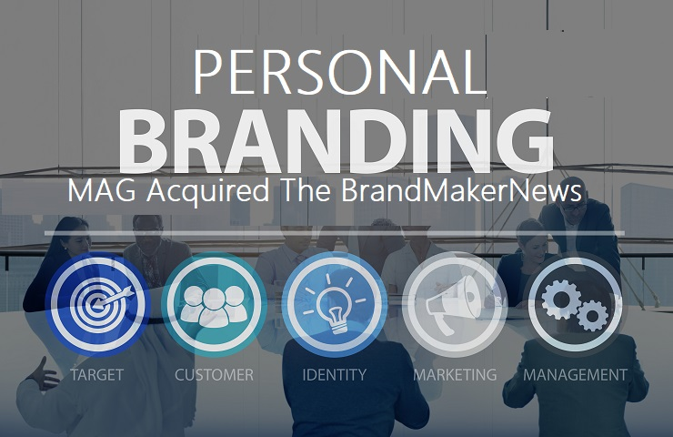 Personal Branding MAG Acquired The BrandMakerNews