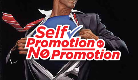 Self Promotion or No Promotion
