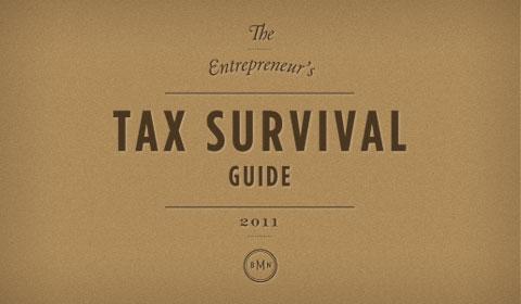 The Entrepreneur's Tax Survival Guide