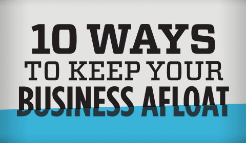 Ways To Keep Your Business Afloat